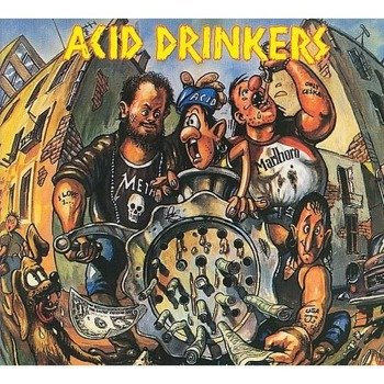 ACID DRINKERS: DIRTY MONEY, DIRTY TRICKS (CD)