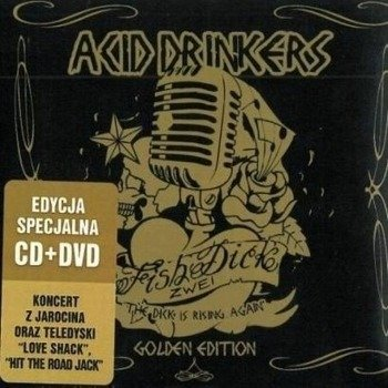 ACID DRINKERS: FISHDICK ZWEI (CD+DVD)