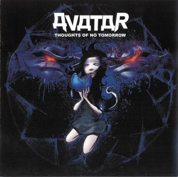 AVATAR: THOUGHTS OF NO TOMORROW (CD)