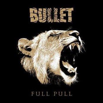 BULLET: FULL PULL (CD)