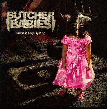 BUTCHER BABIES: TAKE IT LIKE A MAN (CD)