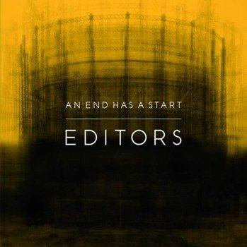 EDITORS: AN END HAS A START (CD)
