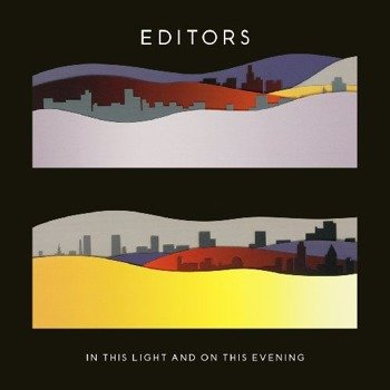 EDITORS: IN THIS LIGHT AND ON THIS EVENING (CD)