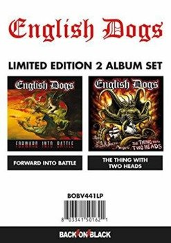 ENGLISH DOGS:  FORWARD INTO BATTLE + THE THINGS WITH TWO HEADS - SET (2xLP VINYL)