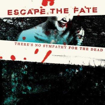 ESCAPE THE FATE: THERE'S NO SYMPATHY FOR THE DEAD (CD)