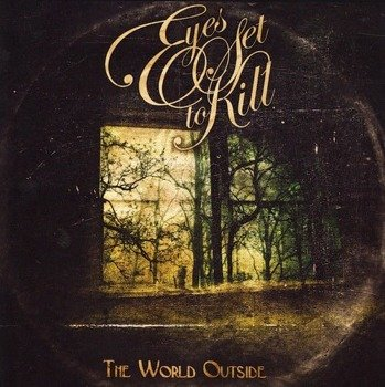EYES SET TO KILL: WORLD OUTSIDE (CD)