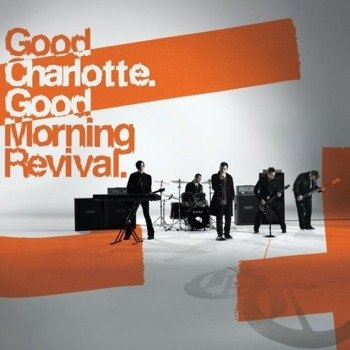 GOOD CHARLOTTE : GOOD MORNING REVIVAL (CD)