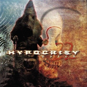HYPOCRISY: CATCH 22 (CD)