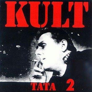 KULT: TATA 2 (CD)