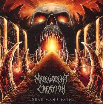 MALEVOLENT CREATION: DEAD MAN'S PATH (CD)
