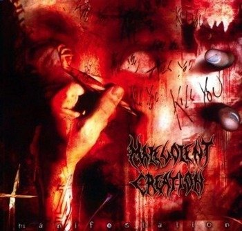 MALEVOLENT CREATION: MANIFESTATION (CD)