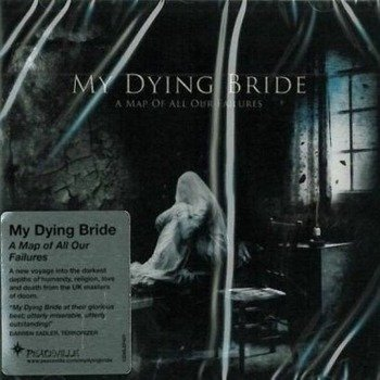 MY DYING BRIDE: A MAP OF ALL OUR FAILURES (CD)