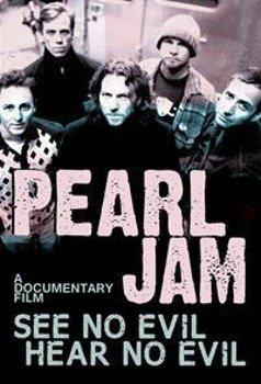 PEARL JAM: SEE NO EVIL, HEAR NO EVIL (DVD)