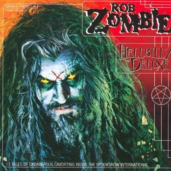 ROB ZOMBIE: HELLBILLY DELUXE  (CD)