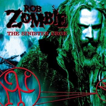 ROB ZOMBIE: THE SINISTER URGE  (CD)