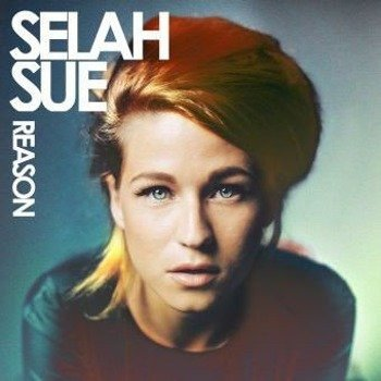 SELAH SUE: REASON (CD)
