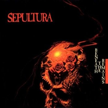 SEPULTURA: BENEATH THE REMAINS (CD)