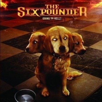 SIXPOUNDER: GOING TO HELL? (CD)