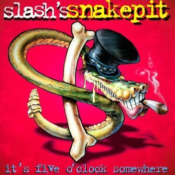 SLASH: IT'S FIVE O'CLOCK SOMEWHERE (CD)