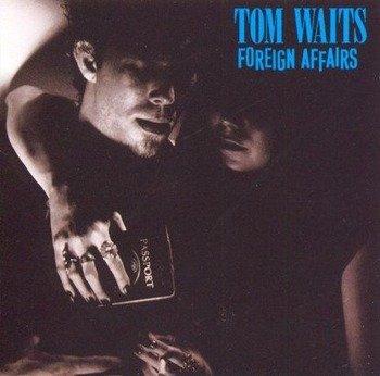 TOM WAITS: FOREIGN AFFAIRS (CD)