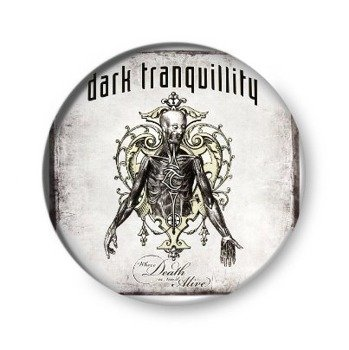 kapsel DARK TRANQUILLITY - WHERE DEATH IS MOST ALIVE