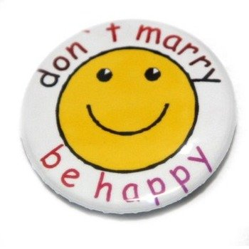kapsel DONT MARRY BE HAPPY