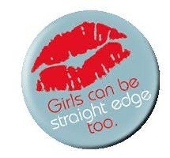 kapsel GIRLS CAN BE STRAIGHT EDGE TOO