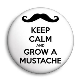 kapsel KEEP CALM AND GROW A MUSTACHE Ø25mm