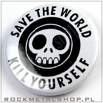 kapsel SAVE THE WORLD KILL YOURSELF