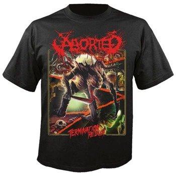 koszulka ABORTED - TERMINATION REDUX