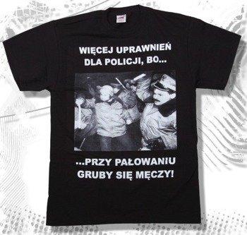 koszulka WIĘCEJ UPRAWNIEŃ DLA POLICJI...