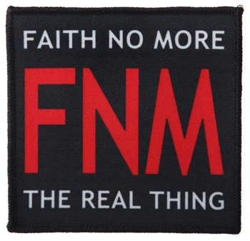 naszywka FAITH NO MORE - THE REAL THING
