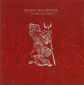 płyta CD: BLACK CRUCIFIXION - THE FALLEN ONE OF FLAMES