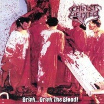 płyta CD: CHRIST DENIED - DRINK... DRINK THE BLOOD