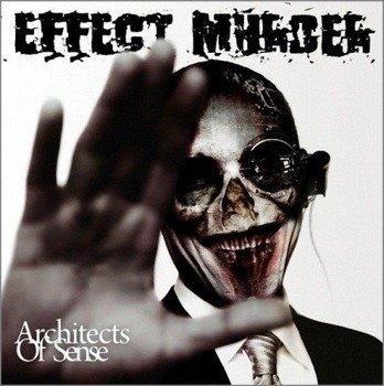 płyta CD: EFFECT MURDER - ARCHITECTS OF SENSE