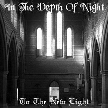 płyta CD: IN THE DEPTH OF NIGHT - TO THE NEW LIGHT