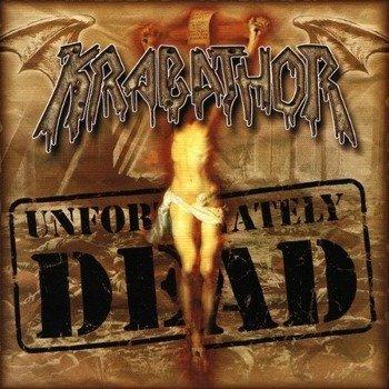 płyta CD: KRABATHOR - UNFORTUNATELY DEAD