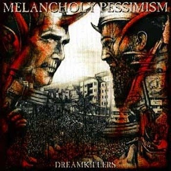 płyta CD: MELANCHOLY PESSIMISM - DREAMKILLERS