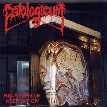 płyta CD: PATOLOGICUM - HECATOMB OF ABERRATION