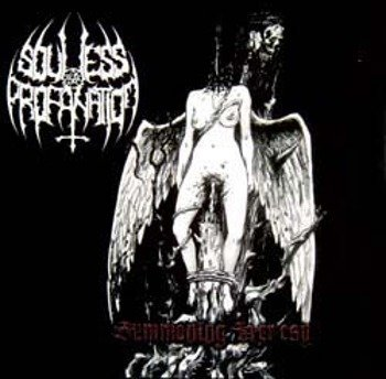 płyta CD: SOULLESS PROFANATION - SUMMONING HERESY