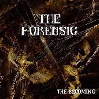 płyta CD: THE FORENSIC - THE BECOMING