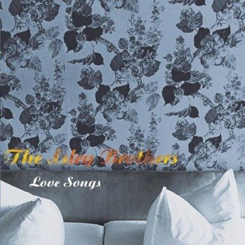 płyta CD: THE ISLEY BROTHERS - LOVE SONGS