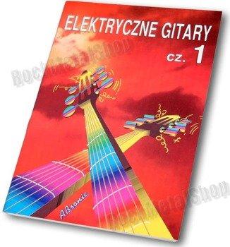 śpiewnik ELEKTRYCZNE GITARY CZ.1