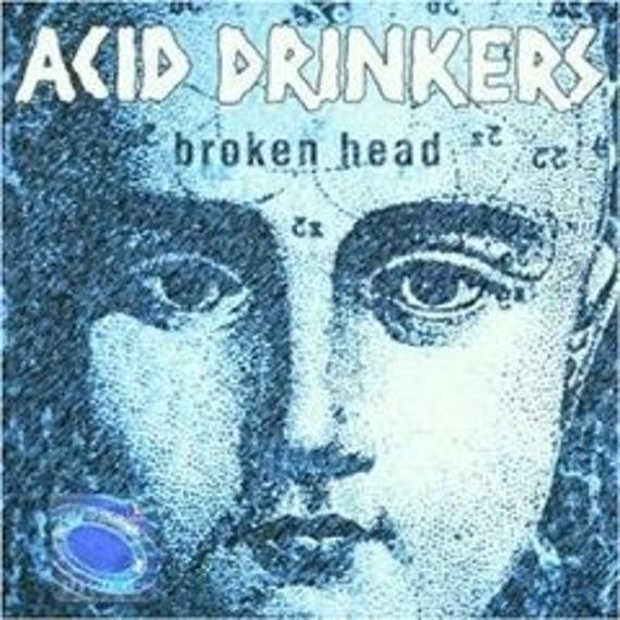 ACID DRINKERS: BROKEN HEAD (CD)