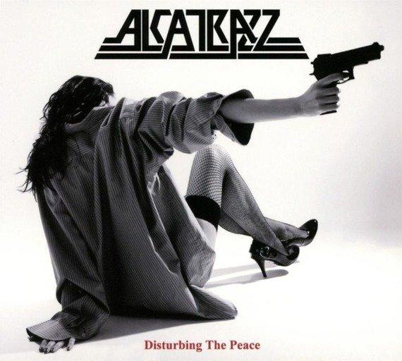 ALCATRAZZ: DISTURBING THE PEACE (CD)