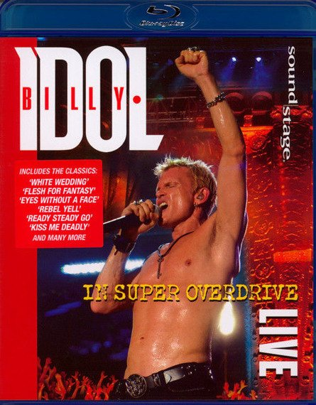 BILLY IDOL: IN SUPER OVERDRIVE LIVE (BLU-RAY)