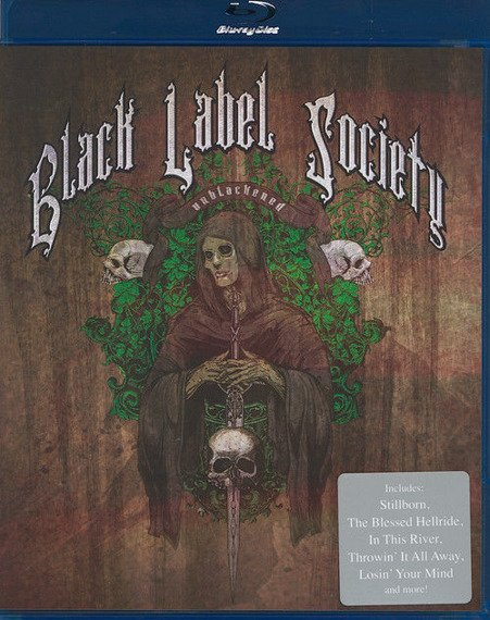 BLACK LABEL SOCIETY: UNBLACKENED (BLU-RAY)