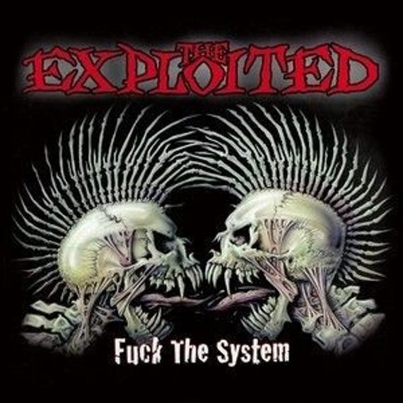 EXPLOITED: FUCK THE SYSTEM (2LP VINYL)