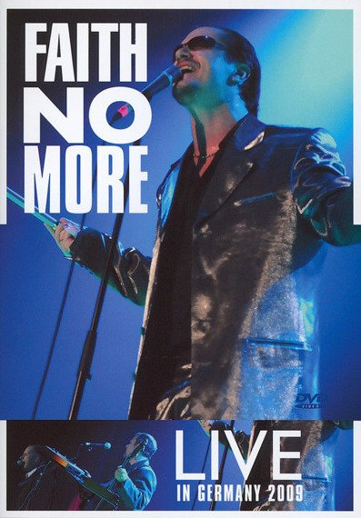 FAITH NO MORE: LIVE IN GERMANY 2009 (DVD)