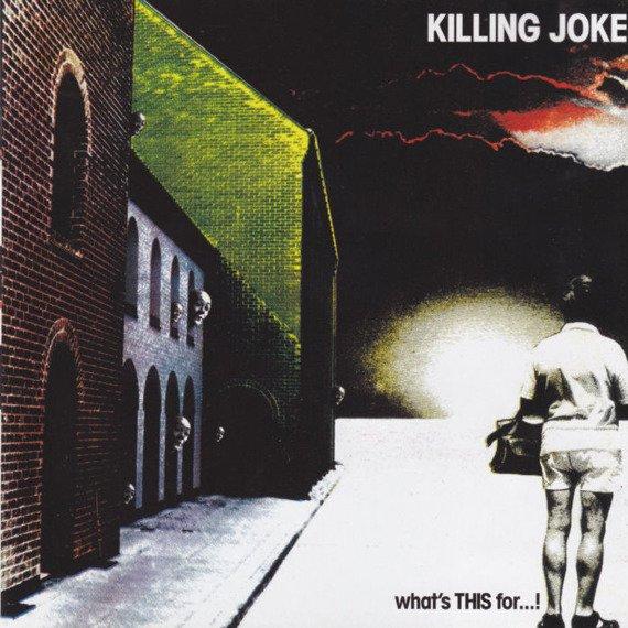 KILLING JOKE: WHAT'S THIS FOR...? (CD)